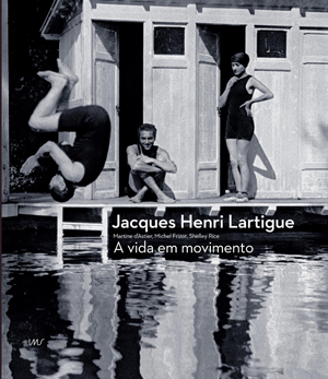 Jacques Henri Lartigue - A vida em movimento